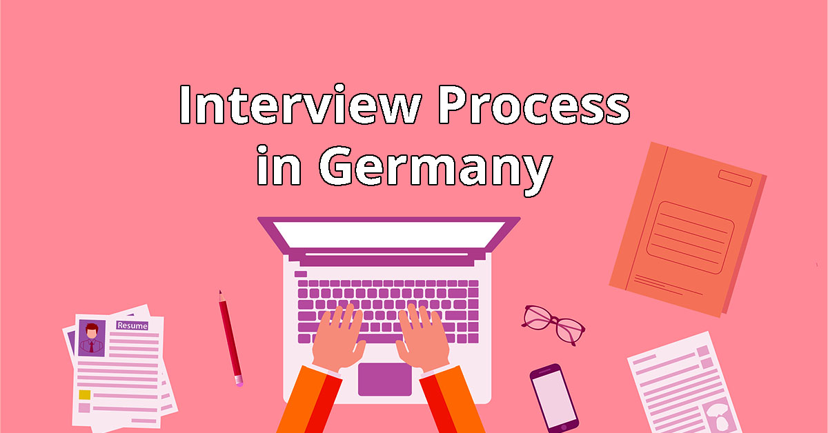 Interview Process in Germany