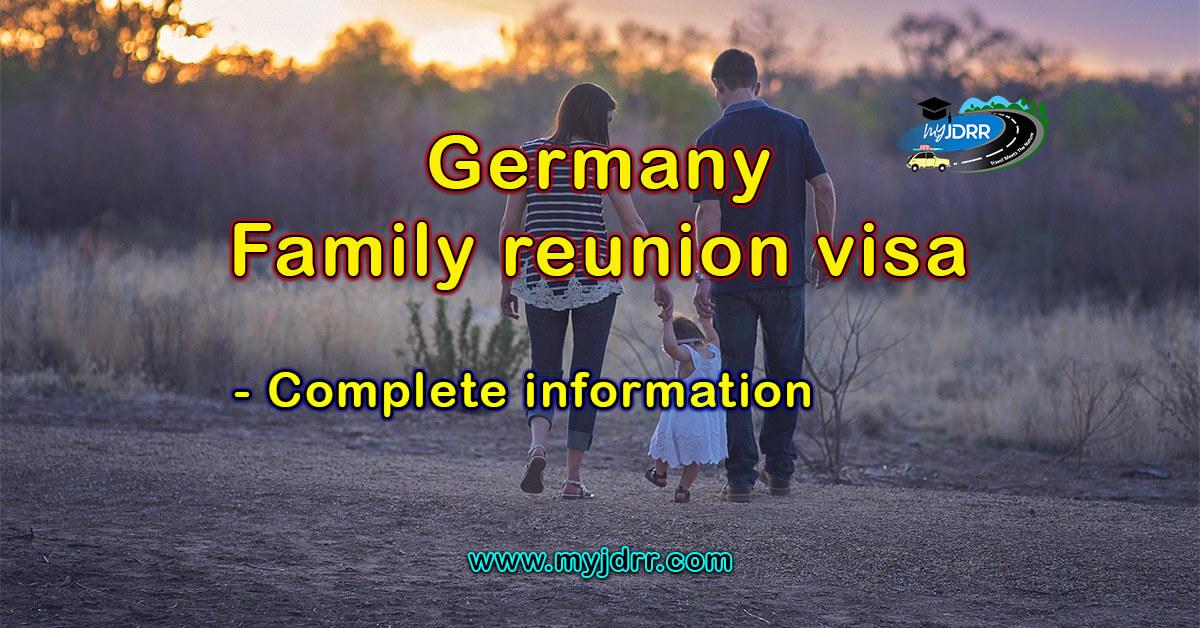 Germany Family Reunion Visa Dependent Visa Complete Information My Jdrr