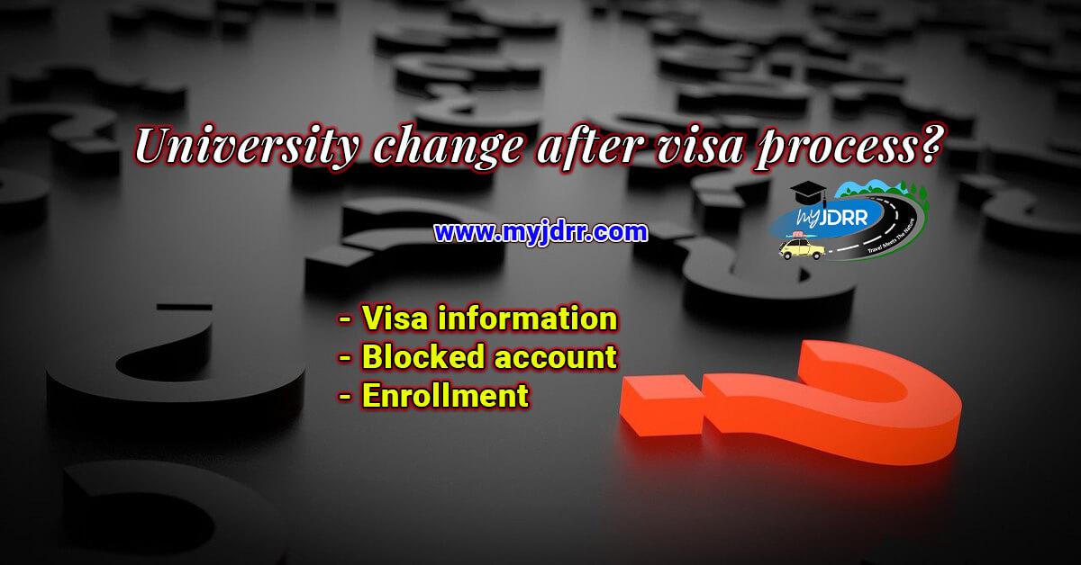 University change after visa process